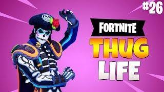 FORTNITE THUG LIFE Funny Moments (Epic Wins & Fails Fortnite Battle Royale)Compilation #26