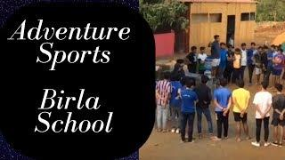 Adventure Sports: Birla School Team building Activity.