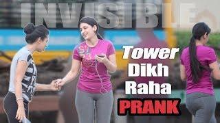 Epic Tower Dikh Raha Hai PRANK | Funny INVISIBLE TOWER  PRANK IN INDIA - The Bakchod | Preeti