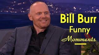 Bill Burr Famous Stand Up Comedians - Best Funny Momments Compilation
