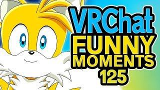 VRCHAT Funny Moments Ep 125! - Epic Highlights