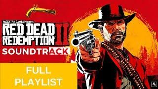 Red Dead Redemption 2 - FULL SOUNDTRACK [ FULL PLAYLIST ]