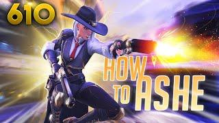 How To ASHE!! | Overwatch Daily Moments Ep.610 (Funny and Random Moments)