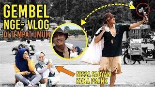 PRANK GEMBEL NGE VLOG BIKIN ORANG BINGUNG    NISYA SABYAN KENA PRANK - PRANK INDONESIA