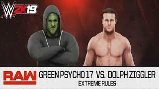 Green Psycho 17 Vs. Dolph Ziggler - Extreme Rules Match (WWE 2K19)