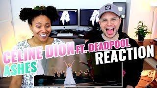 Céline Dion - Ashes (from the Deadpool 2 Movie Soundtrack) | ???? RE-UPLOAD ???? | REACTION