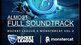 NEW!!! - Almost FULL ROCKET LEAGUE X MONSTERCAT VOL. 2 SOUNDTRACK!!! (April 2018)