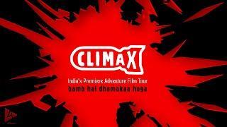 CLIMAX: India's Premiere Adventure Film Tour | Apna Time Ayega | 4Play