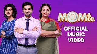 Mom & Co. | Original Soundtrack | O Meri Maa | Official Music Video | The Zoom Studios