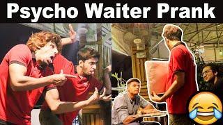 Psycho Waiter Prank in Pakistan | Very Funny