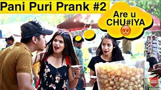 Eating girl's Pani Puri prank #2 | Pani Puri prank on cute girls | Pranks in India | We Insane