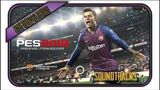 Pes 2019 Mobile Official Soundtracks And Release Date