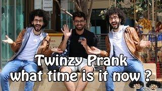 Twinzy Prank - What Time is it NOW?