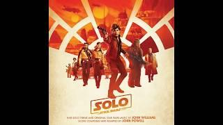 Solo: A Star Wars Story Soundtrack - Main Theme / End Titles (Official)