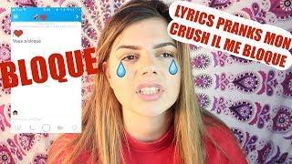 LYRICS PRANK MON CRUSH , IL ME BLOQUE . APRES CETTE VIDEO Justin Bieber SNAPCHAT A TOUT GACHE