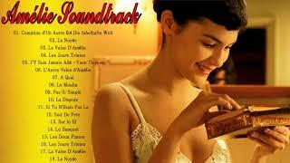 Amélie Poulain Soundtrack Playlist || Amelie Full Soundtrack || Amélie  All Song