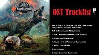 Jurassic World: Fallen Kingdom Soundtrack | OST Tracklist
