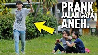 PRANK JALAN GAYA ANEH BIKIN NGAKAK NGELIATNYA | Prank Indonesia