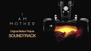 I Am Mother (2019) Soundtrack
