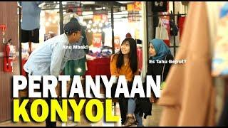 PRANK PERTANYAAN KONYOL & BOLAK BALIK TANYA GA JELAS BIKIN KESEL -  Prank Indonesia