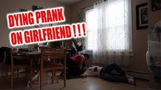 IM DYING PRANK ON GIRLFRIEND !!! (SHE CRIED)