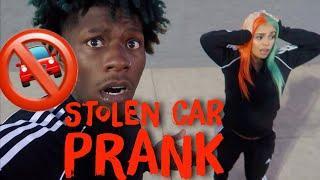 STOLEN CAR PRANK *SHE CRIES*