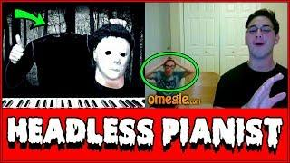 Headless Michael Myers Plays Piano on Omegle Prank!!