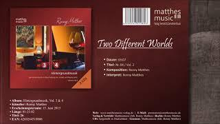 Two Different Worlds (16/26) [Royalty Free Music for Soundtracks] - CD: Hintergrundmusik, Vol. 3 & 4