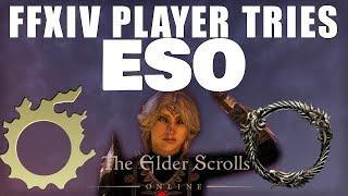 FF14 Player Tries ESO [Elder Scrolls Online/FFXIV Funny]