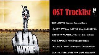 Wayne Soundtrack   OST Tracklist