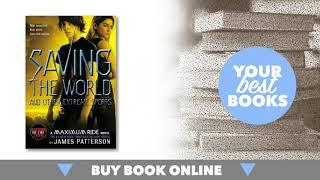 Saving the World and Other Extreme Sports (Maximum Ride Series # ... | Your best books | fantasy