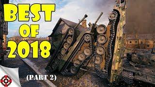 World of Tanks - Funny Moments | BEST OF 2018! (Part 2, WoT Best Of)