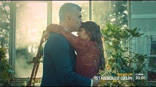 İstanbullu Gelin / Istanbul Bride Trailer - Episode 48 (Eng & Tur Subs)