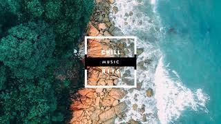 Soundtracks for Videos - Electronica Chillout | Chill music hits ????