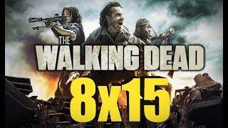 The Walking Dead - Temporada 8 Capitulo 15  (Avance - Trailer)