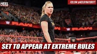 Ronda Rousey Set To Appear At Extreme Rules