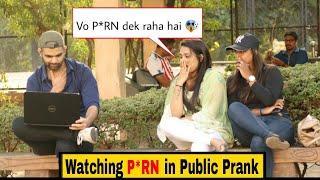 Watching P*RN IN PUBLIC PRANK   HILARIOUS REACTION????  PRANKS IN INDIA   PRANKS 2019