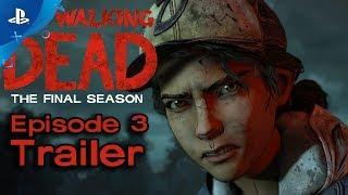 The Walking Dead: The Final Season - Broken Toys Ep. 3 Trailer | PS4