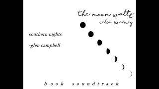 The Moon Waltz Soundtrack - Southern Nights (Glen Campbell)