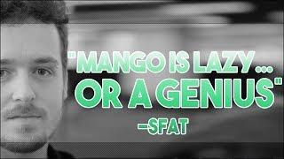"""Mang0 is lazy, or a genius"" - SFAT 