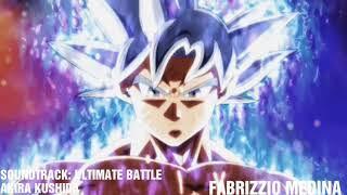 DRAGON BALL SUPER SOUNDTRACK – ULTIMATE BATTLE | AKIRA KUSHIDA (OFICIAL)