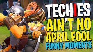 Techies Ain't No April Fool - DotA 2 Funny Moments