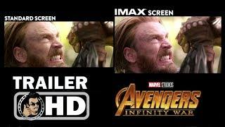 AVENGERS: INFINITY WAR IMAX vs. Standard Trailer (2018) Marvel Superhero Movie HD