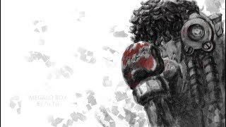 Best Megalo Box Emotional/Relaxing Soundtracks Compilation