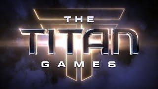 THE TITAN GAMES   Official Trailer