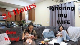 IGNORING My Wife for 24 hrs Prank!