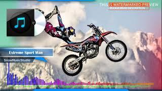 Epic sport rock background music for videos - Extreme Sport Man