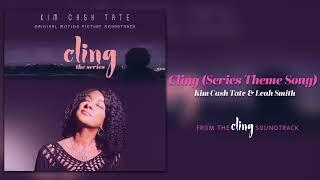Kim Cash Tate - Cling Series Theme Song   Cling The Series Soundtrack