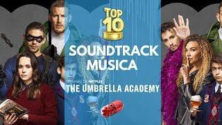 The Umbrella Academy #Netflix | Soundtrack | Música - Canciones | TOP 10