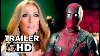 "DEADPOOL 2 ""Celine Dion vs Deadpool"" TV Spot Trailer NEW (2018) Marvel Superhero Movie HD"